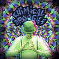 2014 - Chimical Droogies / Chimical Droogies